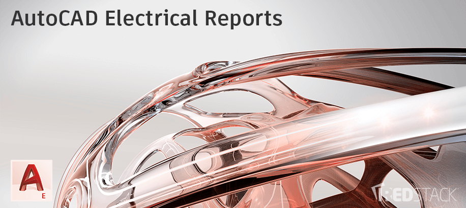 AutoCAD Electrical Reports