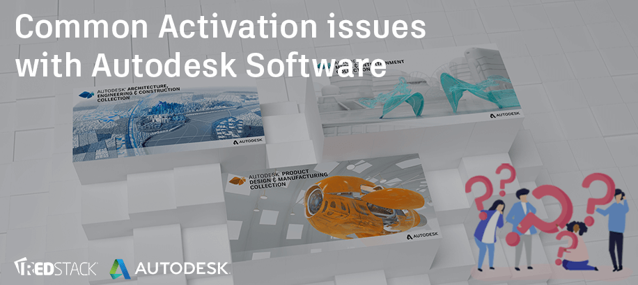 Common Activation issues with Autodesk Software