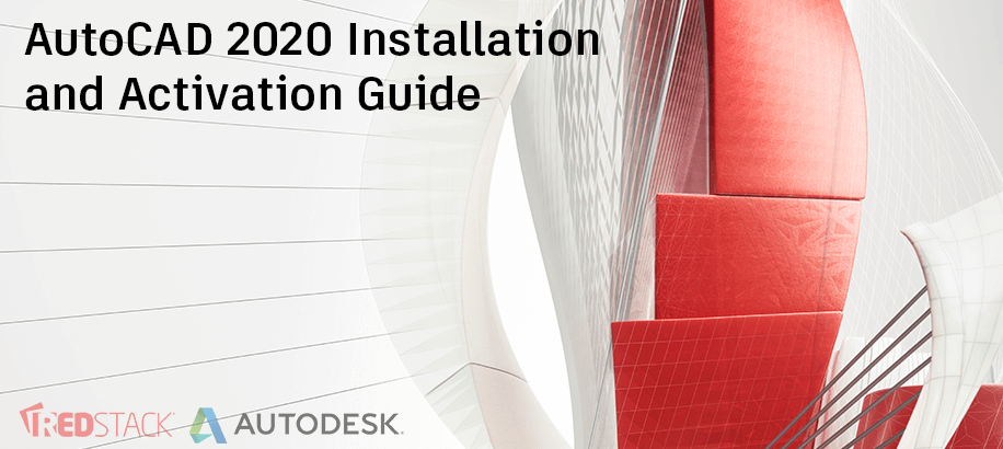AutoCAD 2020 Installation and Activation Guide