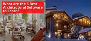What are the 6 Best Architectural Software to Learn?