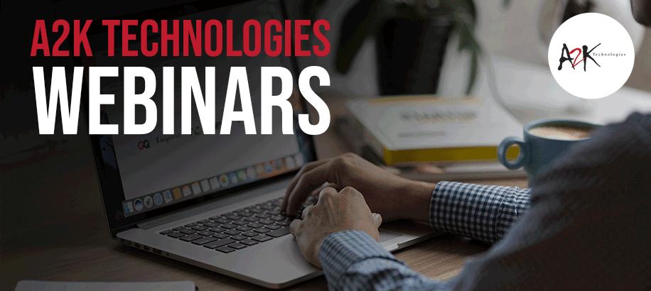 A2K Technologies Webinars
