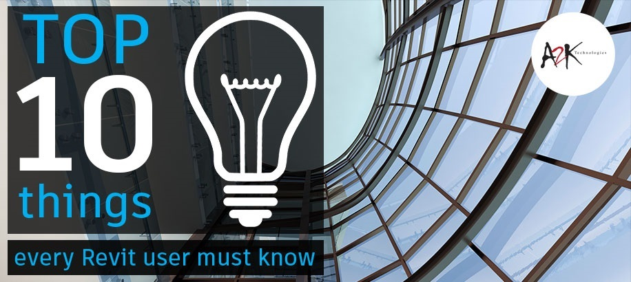 10 Things every Revit user must know