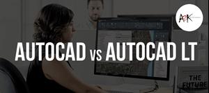AutoCAD vs AutoCAD LT
